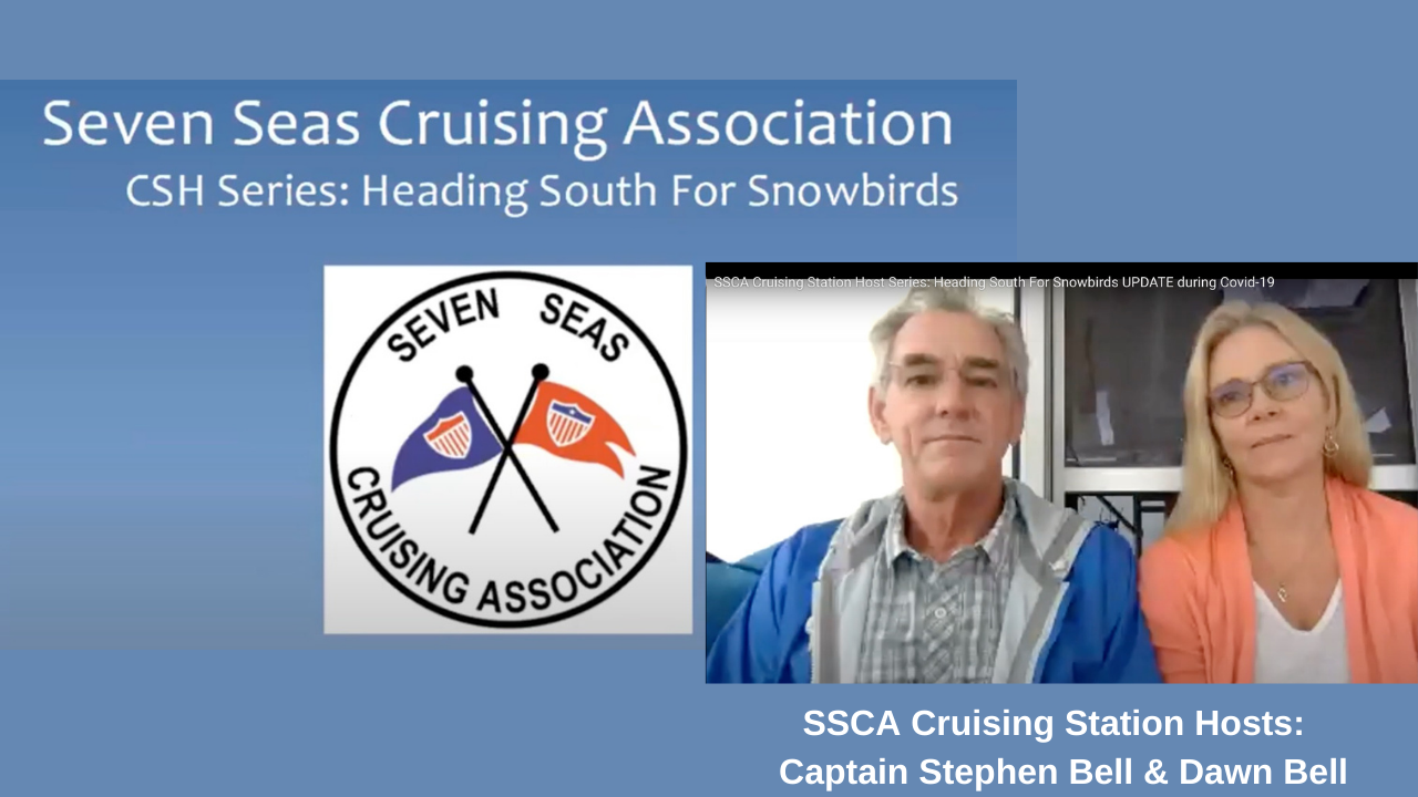 SSCA Cruising Station Host Series - Heading South for Snowbirds during Covid-19